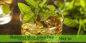 National Mint Julep Day May 30