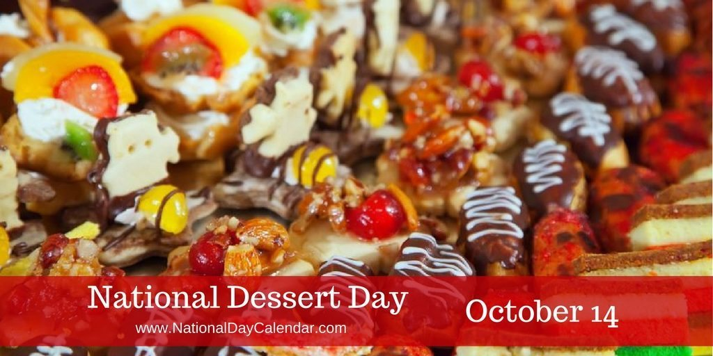 National Dessert Day October 14