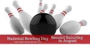 National Bowling Day Second Saturday in August