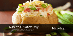 National Tater Day