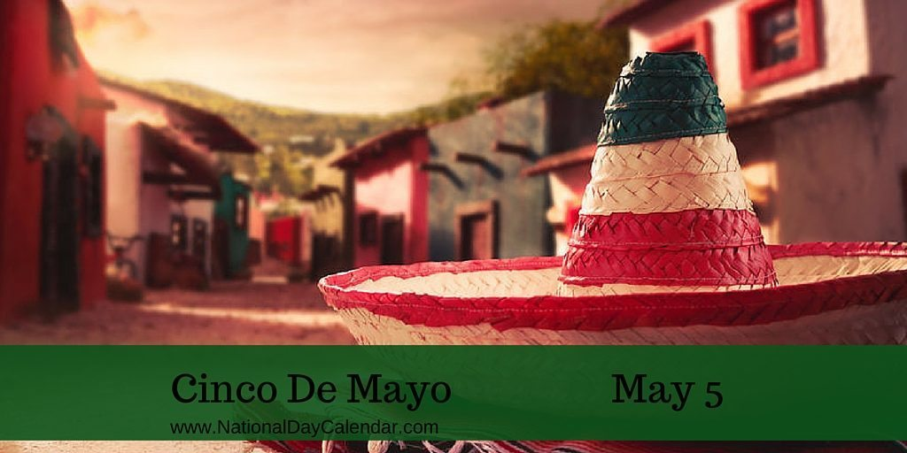 Cinco De Mayo - May 5